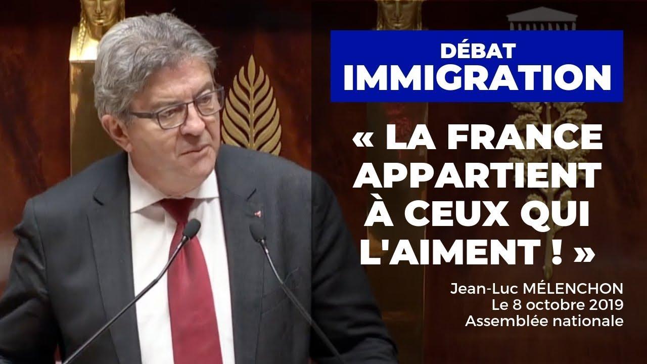 Discours Jean-Luc Mélenchon Débat Immigration