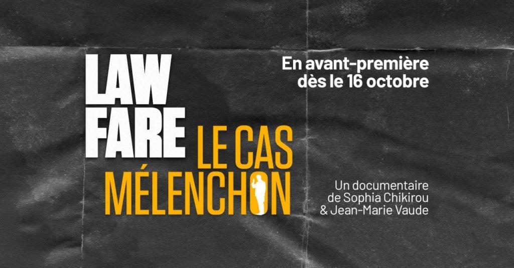 Affiche du film Lawfare Le cas Mélenchon