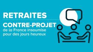 visuel réforme des retraites France insoumise