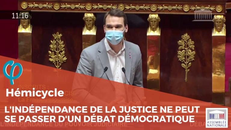 L'indépendance de la justice ne peut se passer d'un débat démocratique