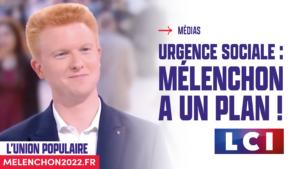 Urgence sociale : « Jean-Luc Mélenchon a un plan »